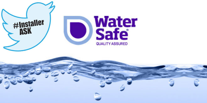 #InstallerASK with WaterSafe Wednesday 4pm