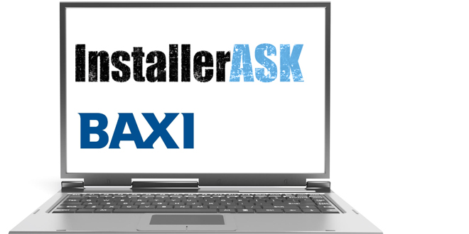 Monday 14th - InstallerASK about the RHI with Baxi