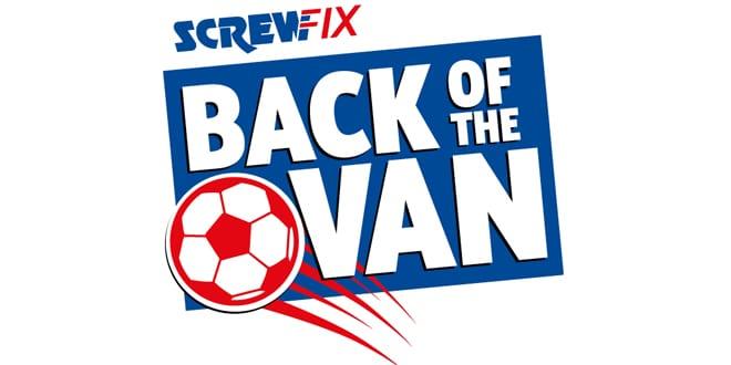 Popular - New Screwfix 'Back of the Van' 2016 football challenge