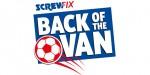 New Screwfix 'Back of the Van' 2016 football challenge