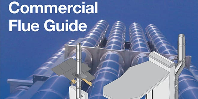 Popular - BFCMA launches new Commercial Flue Guide