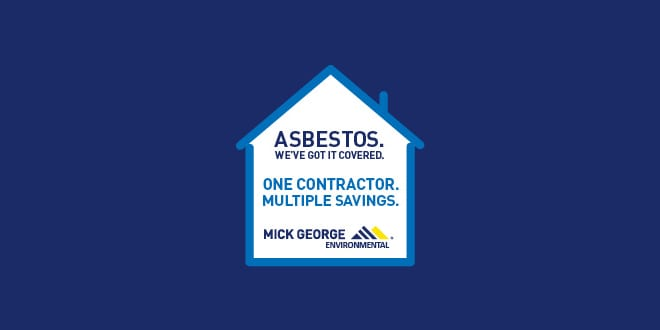 Popular - Mick George looking to make Asbestos removal easy for installers
