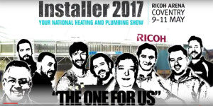 Why heating and plumbing engineers should head to Installer2017
