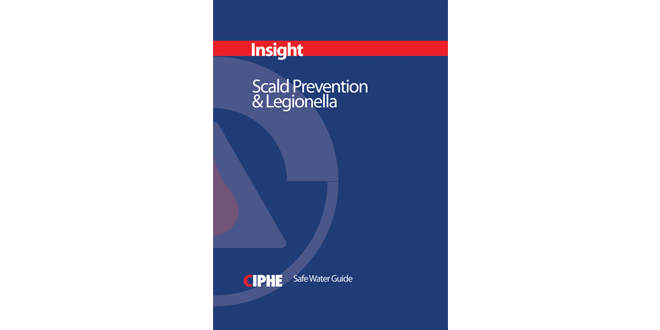 CIPHE launches Safe Water Guide: Scald Prevention and Legionella - Installer OnlineInstaller Online