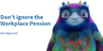 Do you know your legal responsibilities when it comes to the Workplace Pension?
