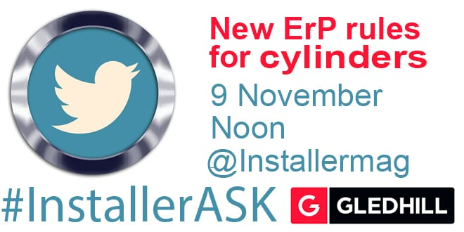 Popular - #InstallerASK Q&A about changes to ErP for cylinders