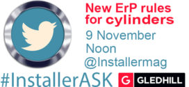 #InstallerASK Q&A about changes to ErP for cylinders