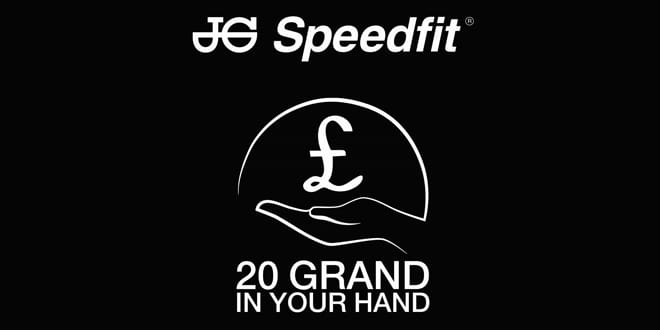 Popular - Win £20,000 with JG Speedfit's  '20 Grand in Your Hand' campaign