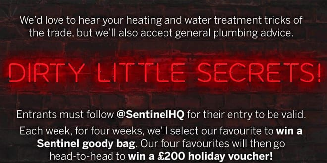 Popular - Sentinel wants to hear installers' 'Dirty Little Secrets', with top prizes up for grabs