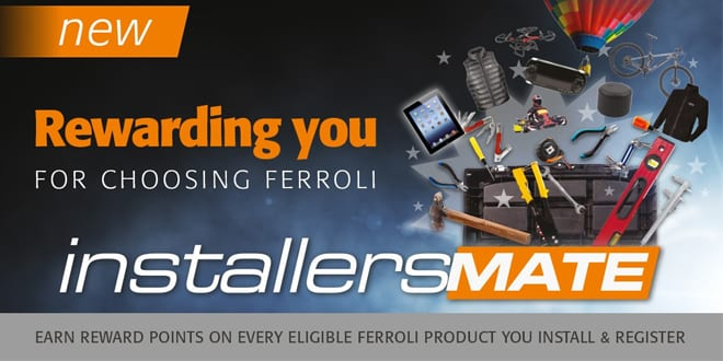 Popular - Ferroli relaunches its Installersmate loyalty club for installers