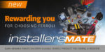 Ferroli relaunches its Installersmate loyalty club for installers