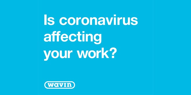 Popular - Wavin launches survey to find out how heating and plumbing engineers are feeling about the situation around coronavirus