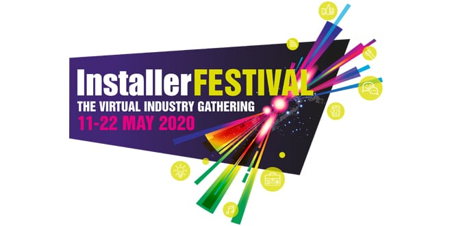 Popular - Installer launches InstallerFESTIVAL – the virtual industry gathering