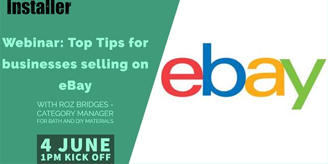 Webinar Top Tips For Selling On Ebay 4 June At 1pm Installer Onlineinstaller Online
