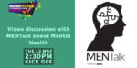 Watch: Video discussion with MENTalk about Mental Health