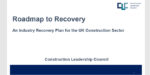 New 'Roadmap to Recovery' aims to 'reinvent' construction industry