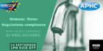 Webinar – Water Regulations compliance 14 September at 1pm