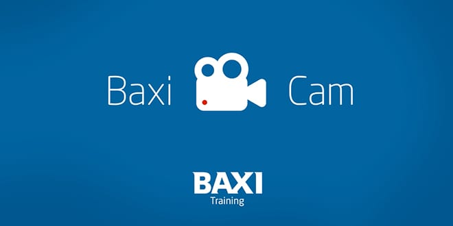 Popular - Baxi launches new #BaxiCam Installer Video Training Series