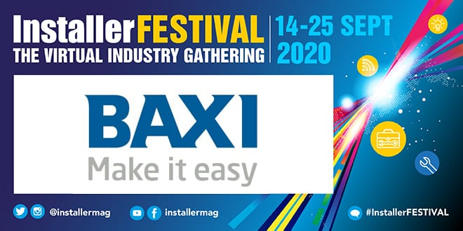 Popular - InstallerFESTIVAL: Baxi Answers Your Questions About the New 800 Heat