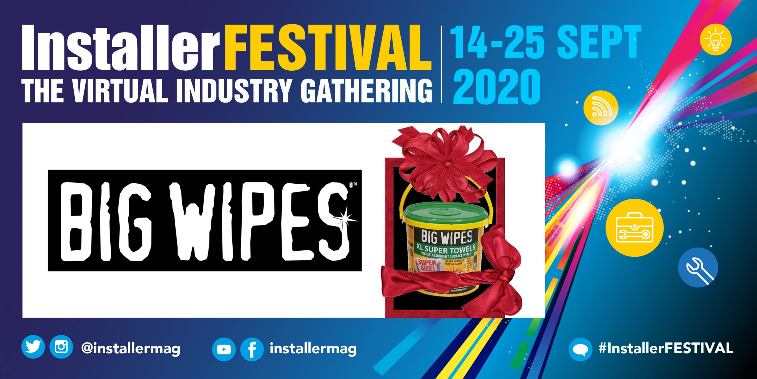 Popular - Win top prizes with Big Wipes at #InstallerFESTIVAL