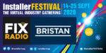 Fix Radio's Andy Cam will review Bristan's latest products at InstallerFESTIVAL