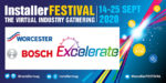 Q&A: Talking Excelerate with Worcester Bosch – 25th September – 11am