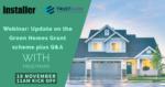 Webinar: An update on the Green Homes Grant plus Q&A