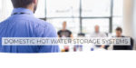 APHC launches new online Domestic Hot Water Storage Systems (Unvented) training course