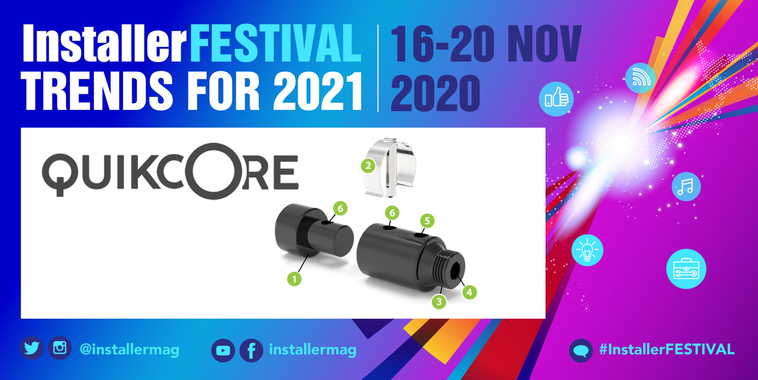 Popular - Five people will win a Quikcore at InstallerFESTIVAL