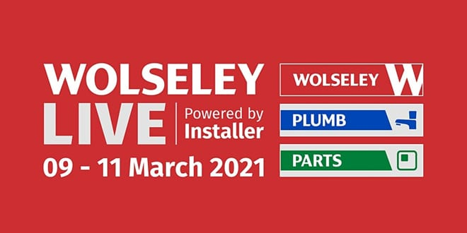 Popular - Wolseley LIVE powered by Installer – 9-12 March 2021