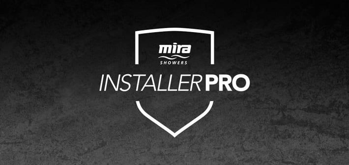 Popular - Mira Showers officially launches Mira InstallerPRO programme