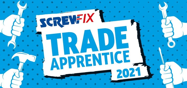 Popular - Screwfix Trade Apprentice 2021 competition is open for entries