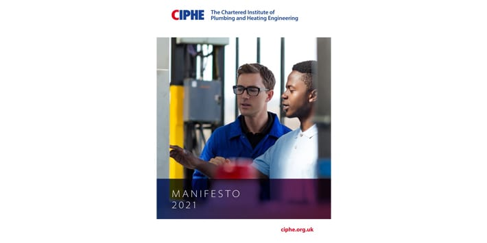 "Popular - CIPHE launches manifesto for 2021 and calls on parliament to understand the ""huge role"" of plumbing and heating engineers"