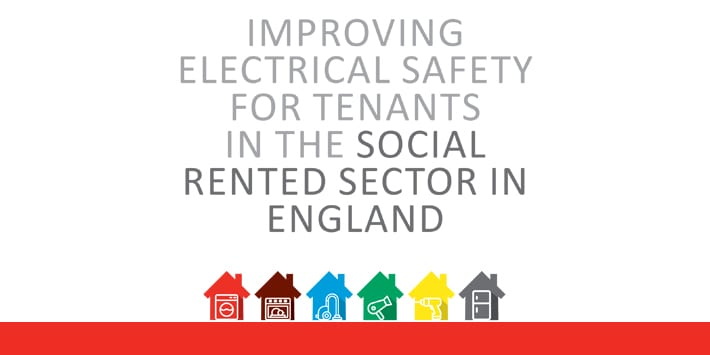 Popular - New policy paper launched: Improving Electrical Safety for Tenants in the Social Rented Sector in England