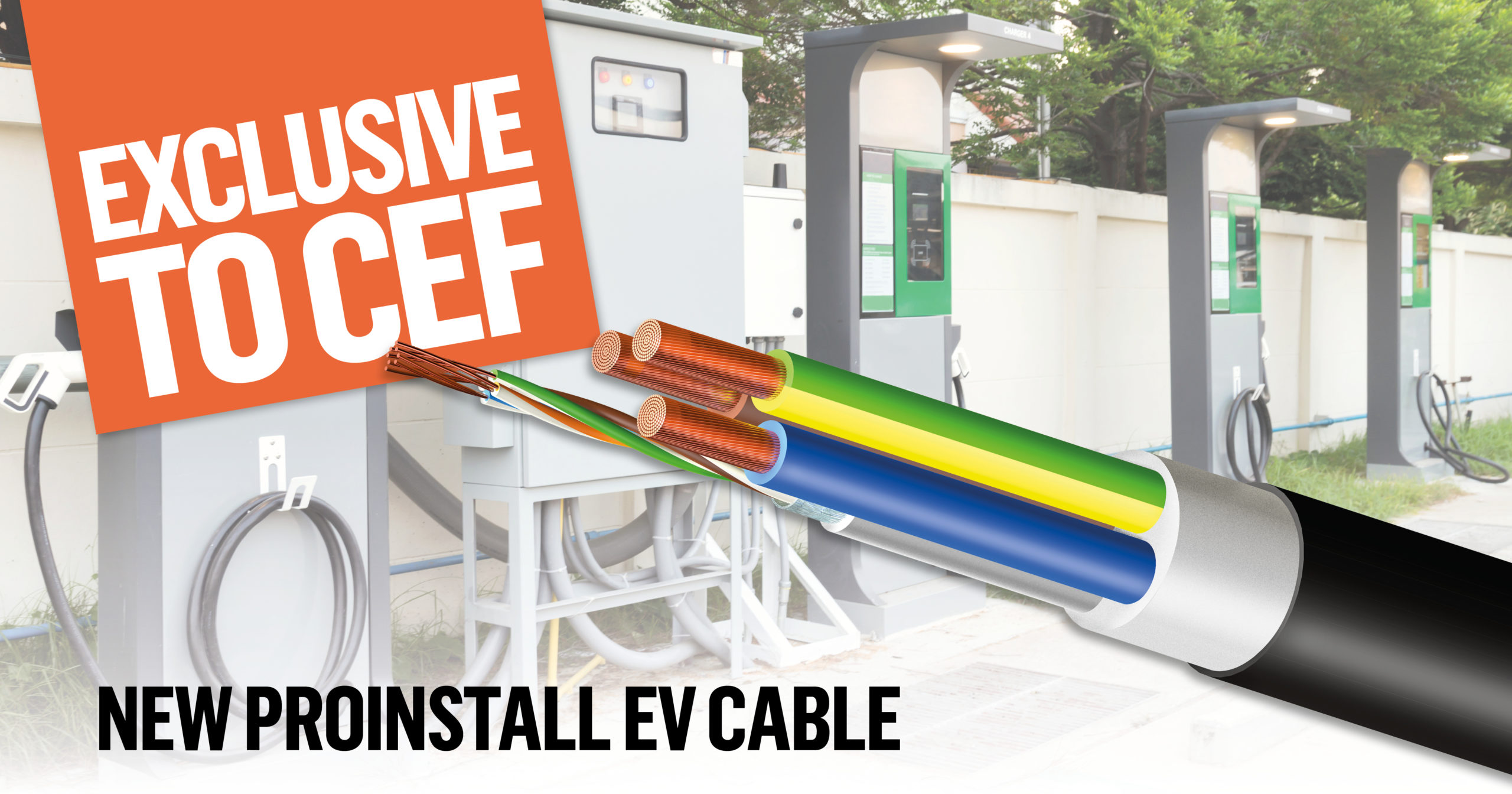 Popular - New ProInstall EV Cable from CEF